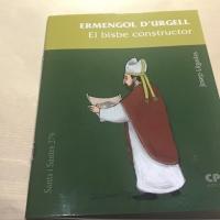 Se publica un libro sobre San Ermengol del Dr. Josep Lligadas