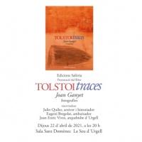 Presentació del llibre de Joan Ganyet Tolstoi/Traces